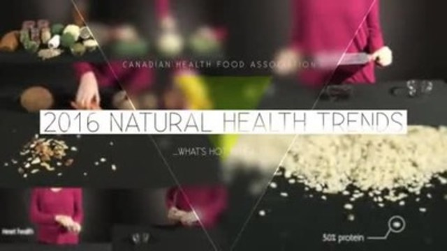 Video: The Canadian Health Food Association (CHFA) has identified the top five natural health trends Canadians will need to kick start a healthy 2016. For more information and to find your local health food store visit chfa.ca.