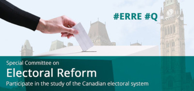 Special Committee on Electoral Reform (CNW Group/House of Commons - Special Committee on Electoral Reform)