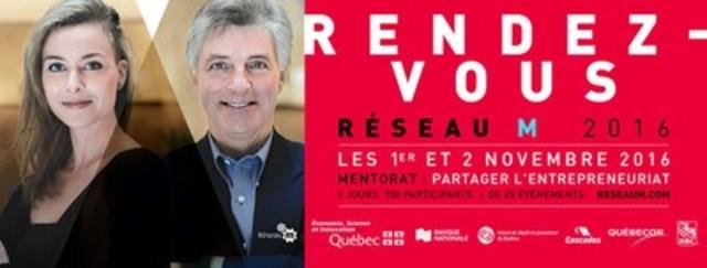 Rendez-vous Réseau M 2016, les 1er et 2 novembre à Montréal (Groupe CNW/Fondation de l'entrepreneurship)