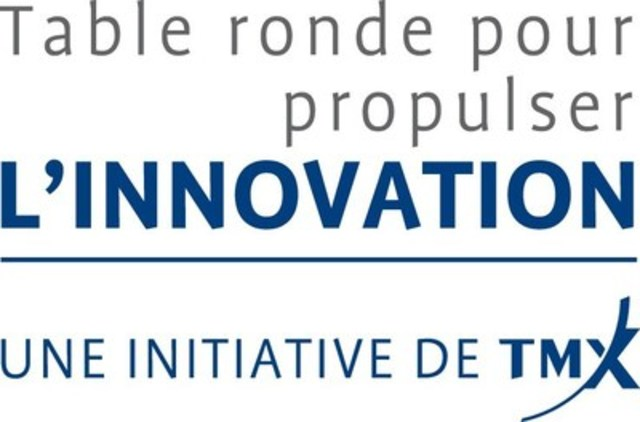 La Table ronde pour propulser l'innovation (Groupe CNW/Bourse de Toronto)