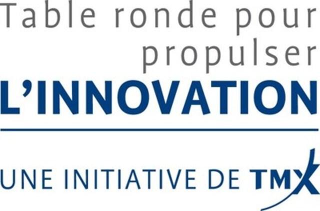 La Table ronde pour propulser l'innovation (Groupe CNW/Bourse de Toronto)