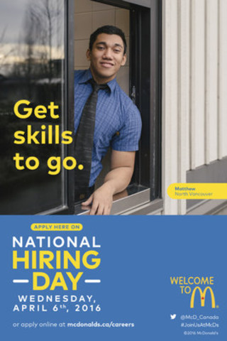 On National Hiring Day (Wednesday, April 6th) McDonald's Canada, along with its franchisees, is aiming to recruit 7,000 new employees in a record-breaking one-day blitz. (CNW Group/McDonald's Canada)