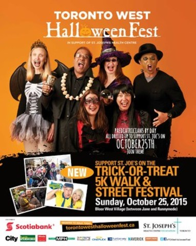 St. Joe's Toronto West Halloween Fest 2015 is taking over Bloor Street West (between Jane and Runnymede) to host a free street festival, and its first ever Trick or Treat 5K Walk. www.torontowesthalloweenfest.ca (CNW Group/St. Joseph''s Health Centre Foundation)