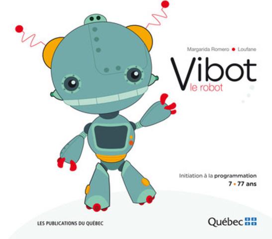 Page couverture Vibot, le robot (Groupe CNW/Publications du Québec)