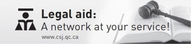 Legal aid: A network at your service! (CNW Group/Commission des services juridiques)
