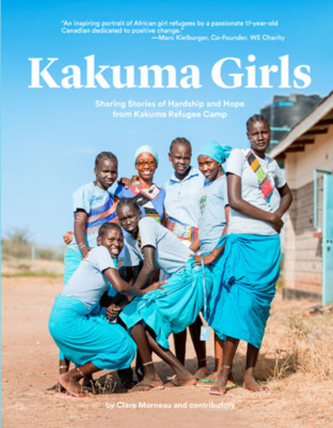 All proceeds from Kakuma Girls, by Clare Morneau, will go to the university education of some of the girls in Kakuma. (CNW Group/Clare Morneau)