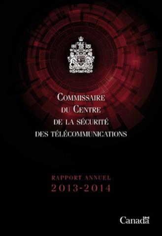Le Rapport annuel du commissaire du Centre de la sécurité des télécommunications a été déposé au Parlement aujourd'hui. (Groupe CNW/Bureau du Commissaire du CST)