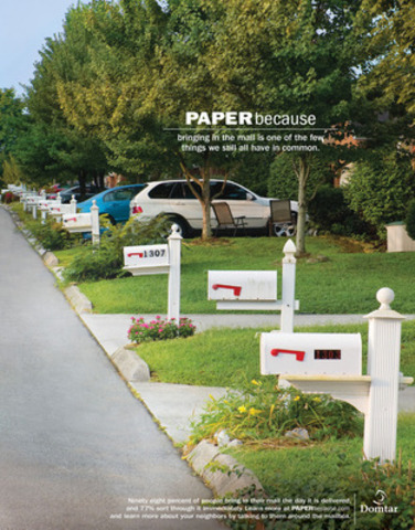 PAPERbecause, Bringing in the mail is one the few things we still have in common. (CNW Group/DOMTAR CORPORATION)
