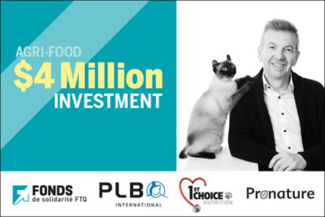 Fonds de solidarité FTQ Invests $4 Million to Support the Growth of Pet Food Manufacturer PLB International (Jocelyn Brasseur, President of PLB) (CNW Group/Fonds de solidarité FTQ)