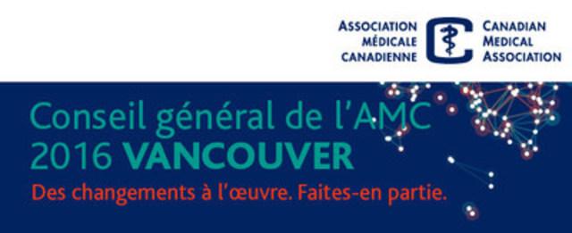 Les principaux discours de la présidente de l'AMC et de la ministre fédérale de la Santé marquent la deuxième journée de l'Assemblée annuelle de l'AMC à Vancouver (Groupe CNW/Association médicale canadienne)