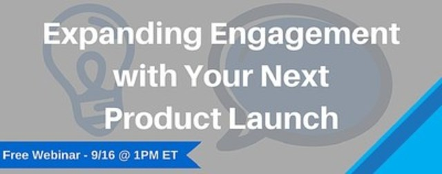 PR Newswire and CNW to Host Webinar Discussing Expanding Engagement & Inspiring Action with Your Next Product (CNW Group/CNW Group Ltd.)