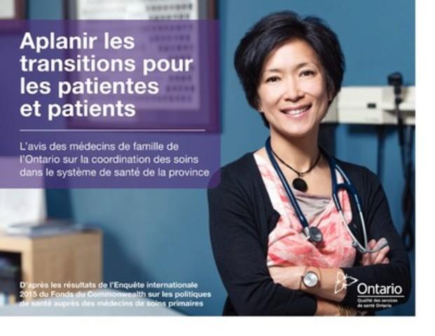 Nouveau rapport de Qualité des services de santé Ontario se penche sur les points de vue des médecins de famille de la province au sujet de la coordination des soins de santé pour leurs patientes et patients. (Groupe CNW/Qualité des services de santé Ontario)