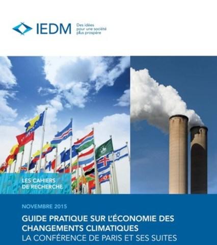 Guide pratique sur l'économie des changements climatiques (Groupe CNW/Institut économique de Montréal)