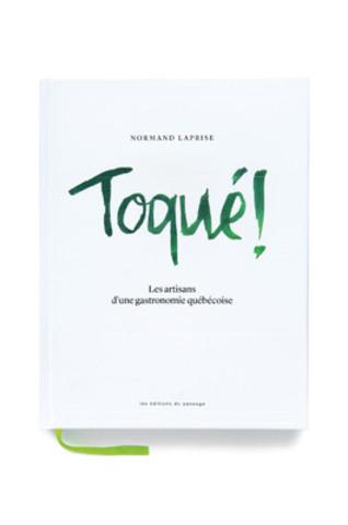 GRAND PRIX 2013 VOLET PHOTOGRAPHIE Couverture Livre - Toqué! - Dominique Malaterre (Groupe CNW/EDITIONS INFOPRESSE INC)