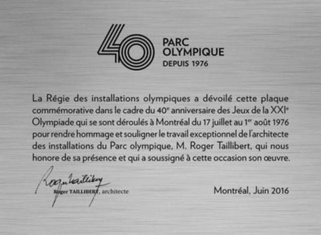 Plaque commémorative signée par l'architecte du Parc olympique, Roger Taillibert (Groupe CNW/Parc olympique)