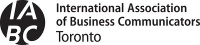International Association of Business Communicators (IABC) - Toronto (CNW Group/IABC/Toronto)