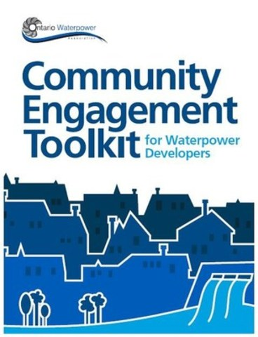 Community Engagement Toolkit for Waterpower Developers (CNW Group/Ontario Waterpower Association)