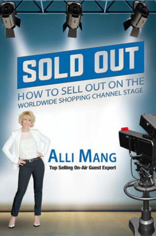 Sold Out is not just a book. It's an Advantage! (CNW Group/Alli Mang)