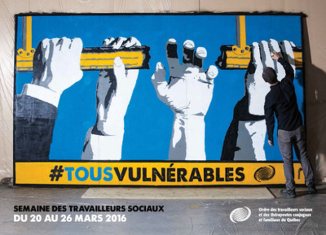 Affiche de la campagne #TousVulnérables, pour la Semaine des travailleurs sociaux du 20 au 26 mars 2016. (Groupe CNW/ORDRE DES TRAVAILLEURS SOCIAUX ET DES THERAPEUTES CONJUGAUX ET FAMILIAUX DU QUEBEC)