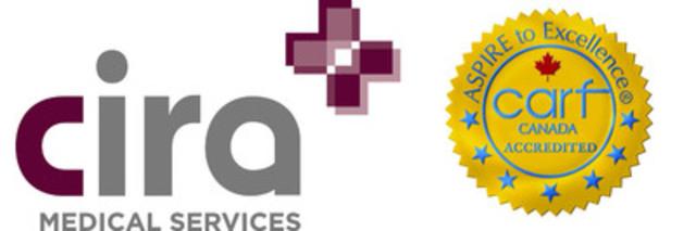 Cira Medical Services - Commission on Accreditation of Rehabilitation Facilities (CARF) Canada Accredited (CNW Group/Cira Medical Services)
