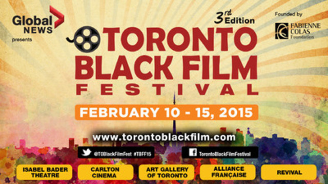 Celebrate Black History Month with the Toronto Black Film Festival - From Feb 10 to 15, 2015 - Discover the most amazing black films and much more! (CNW Group/Toronto Black Film Festival (TBFF))