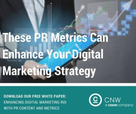 These PR metrics can enhance your digital marketing strategy (CNW Group/CNW Group Ltd.)