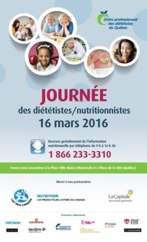 Le 16 mars, c'est la journée des diététistes/nutritionnistes du Québec (Groupe CNW/ORDRE PROFESSIONNEL DES DIETETISTES DU QUEBEC)