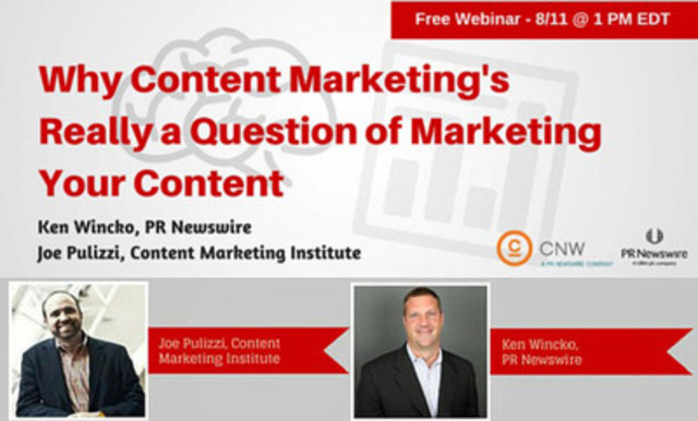 PR Newswire and CNW to Host Webinar Discussing the Value of Marketing Content to a Targeted Audience (CNW Group/Canada NewsWire Ltd.)