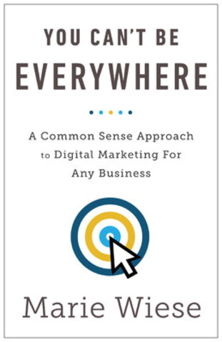 """You Can't Be Everywhere"" by Marie Wiese is now available on Amazon (CNW Group/Marketing CoPilot)"