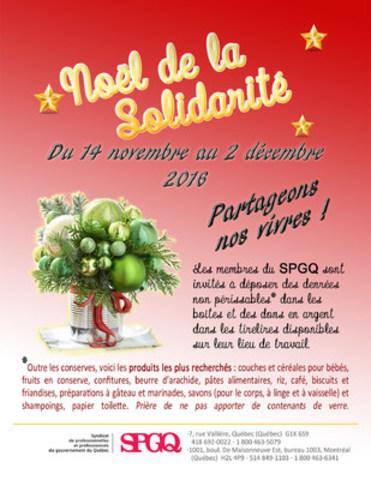 Le Syndicat de professionnelles et professionnels du gouvernement du Québec (SPGQ) organise pour une 27e année consécutive le « Noël de la solidarité » qui se tiendra du 14 novembre au 2 décembre 2016 (Groupe CNW/Syndicat de professionnelles et professionnels du gouvernement du Québec (SPGQ))