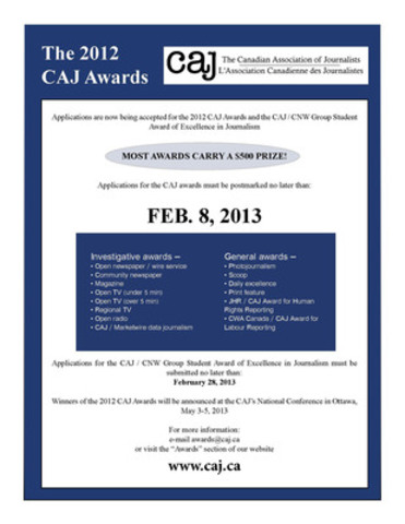 Only two weeks remain to enter the 2012 CAJ Awards. The deadline is Feb. 8, 2013. (CNW Group/Canadian Association of Journalists)