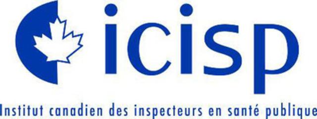 L'Institut Canadien des Inspecteurs en Santé Publique (Groupe CNW/L'Institut Canadien des Inspecteurs en Santé Publique)