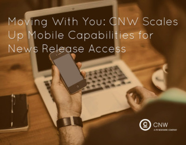 CNW scales up mobile capabilities. (CNW Group/CNW Group Ltd.)