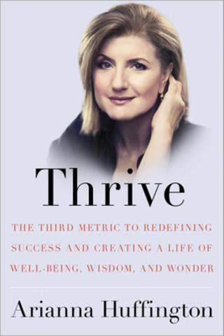 Thrive, Ariana Huffington. (CNW Group/Indigo Books & Music Inc.)