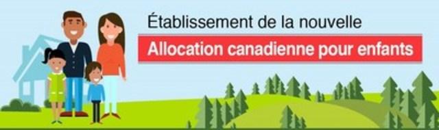 La nouvelle Allocation canadienne pour enfants : un soutien à des millions de familles (Groupe CNW/Emploi et Développement social Canada)