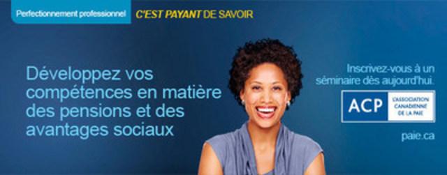 L'Association canadienne de la paie offre des séminaires de perfectionnement professionnel complets sur les régimes de pensions et d'avantages sociaux et sur plus de 20 sujets pour les professionnels de la paie, de la comptabilité et des RH. Apprenez-en plus sur paie.ca  / payroll.ca. (Groupe CNW/Association canadienne de la paie)
