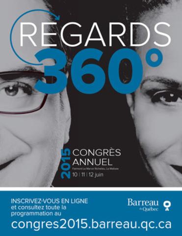REGARDS 360° / Congrès 2015 du Barreau du Québec 10-11-12 juin 2015 à La Malbaie. (Groupe CNW/Barreau du Québec)