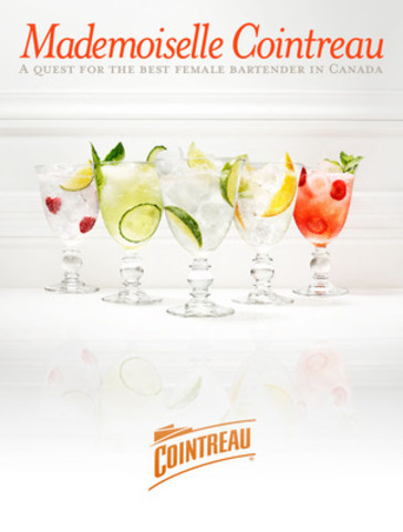 MADEMOISELLE COINTREAU - The Quest for the Best Female Bartender in Canada will be in Toronto on June 16th at The Citizen. (CNW Group/Catch communications)