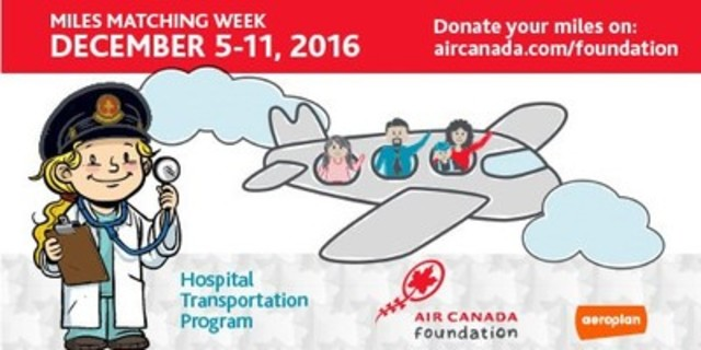 Make Your Miles Count! Donate your Aeroplan Miles to the Air Canada Foundation to help children across Canada (CNW Group/Air Canada - Corporate - Finance)
