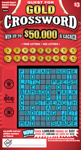 OLG's INSTANT QUEST FOR GOLD CROSSWORD is available now through lottery retailers for $3. Proceeds of this ...