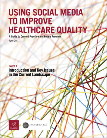 Using Social Media to improve healthcare quality. (CNW Group/The Change Foundation)