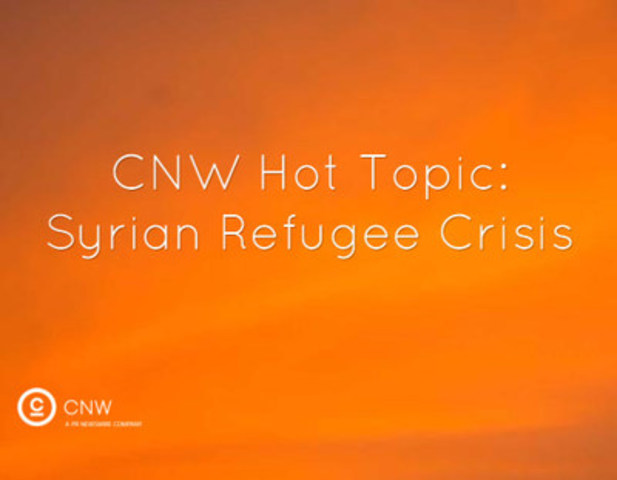 CNW Hot Topic: Syrian Refugee Crisis (CNW Group/CNW Group Ltd.)