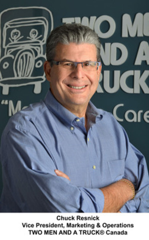 Chuck Resnick, Vice President, Marketing & Operations, TWO MEN AND A TRUCK® Canada(CNW Group/Two Men and a Truck)