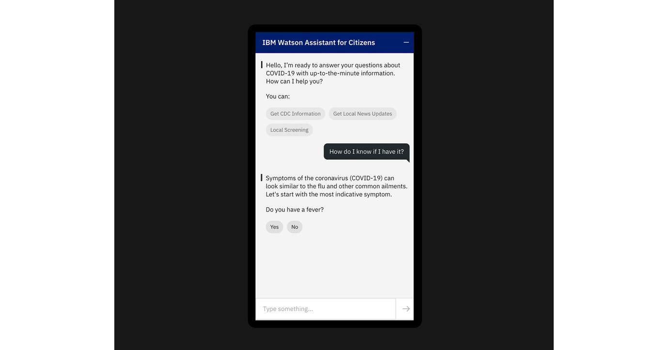 """IBM Offers """"Watson Assistant for Citizens"""" to Provide Responses to COVID-19 Questions - Apr 2, 2020"""