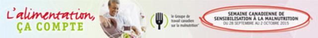 L'alimentation, Ça Compte. Semaine canadienne de sensibilisation à la malnutrition (du 28 septembre au 2 octobre). (Groupe CNW/Le Groupe de travail canadien sur la malnutrition)