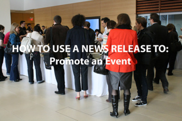 CNW offers tips for event promotion (CNW Group/CNW Group Ltd.) (CNW Group/Canada NewsWire Ltd.)