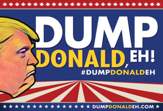 Dumpdonaldeh.com has a range of activist accessories including: The 'Dump Donald' Lawn sign – Go 'bigly' and let everyone on your block know that you aren't down with the Donald. Suitable for lawns or condo windows. (CNW Group/Dump Donald, Eh!)