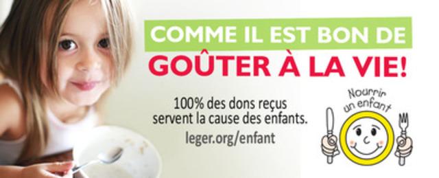 La faim justifie les moyens - L'OEUVRE LÉGER lance sa 15e campagne Nourrir un enfant à travers le Québec (Groupe CNW/L'OEUVRE LEGER)