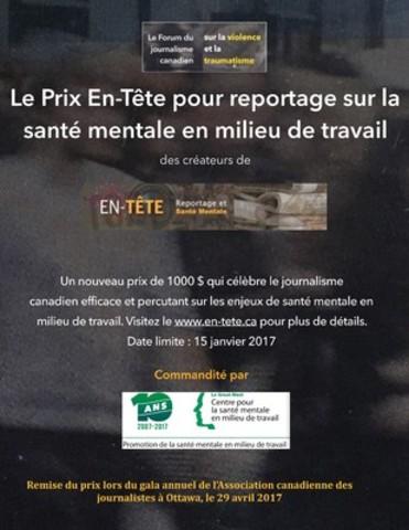 Affiche : Le Prix En-Tête pour reportage sur la santé mentale en milieu de travail. (Groupe CNW/Canadian Journalism Forum on Violence and Trauma)