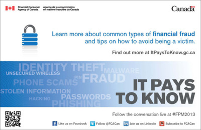 Follow the conversation live at #FPM2013 (CNW Group/Financial Consumer Agency of Canada)